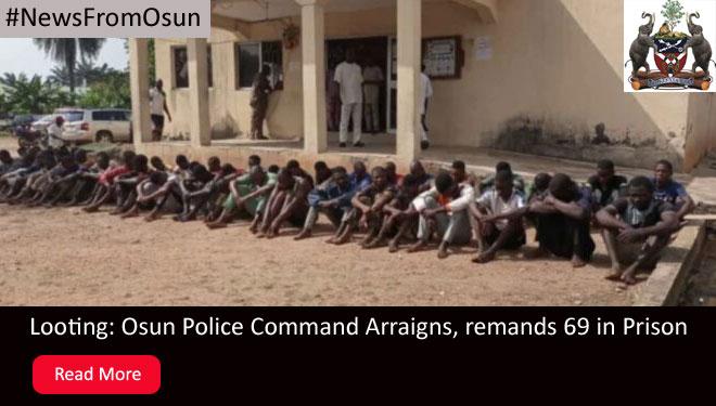 looting-osun-police-arraigns
